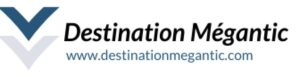 Destination megantic - Région de Mégantic - Tourisme Cantons de l'Est